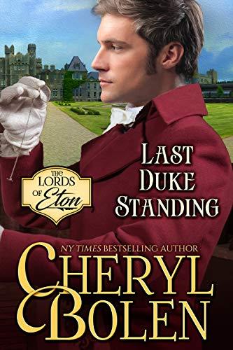 The Last Duke Standing Cheryl Bolen
