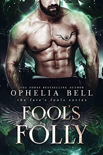 Fool's Folly Ophelia Bell