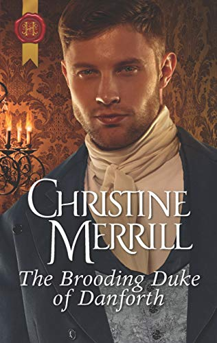 The Brooding Duke of Danforth Christine Merrill