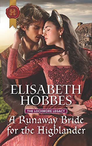 A Runaway Bride for the Highlander (The Lochmore Legacy Book 3)   Elisabeth Hobbes