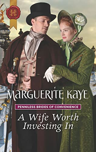A Wife Worth Investing In (Penniless Brides of Convenience Book 2)  Marguerite Kaye