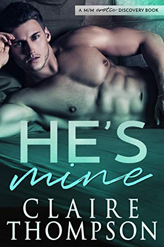 He's Mine Claire Thompson