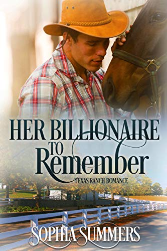 Her Billionaire to Remember Sophia Summers