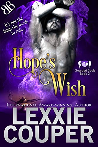 Hope's Wish (Guarded Souls Book 2)  Lexxie Couper
