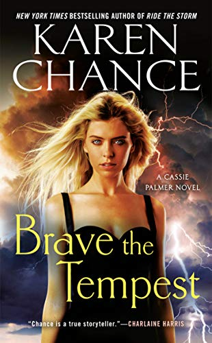 Brave the Tempest (Cassie Palmer Book 9)  Karen Chance