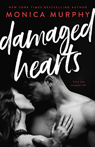 Damaged Hearts Monica Murphy