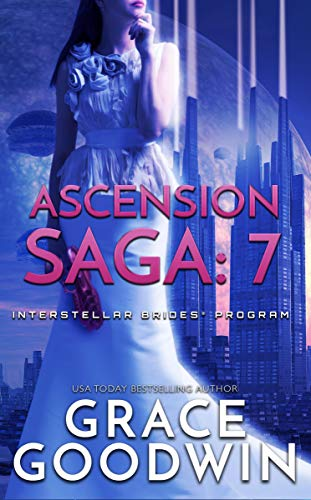 Ascension Saga: 7 Grace Goodwin