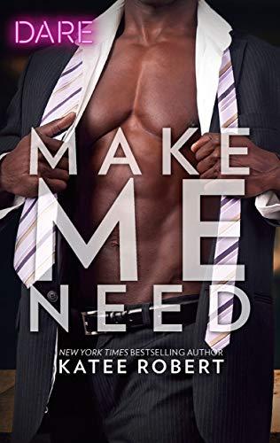 Make Me Need Katee Robert