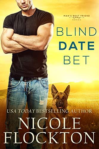 Blind Date Bet (Man's Best Friend #1) Nicole Flockton