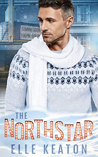The Northstar: A Christmas Novella Elle Keaton