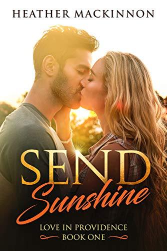 Send Sunshine Heather MacKinnion