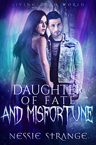 Daughter of Fate and Misfortune Nessie Strange