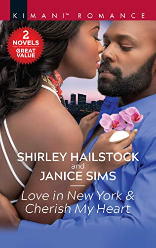 Love in New York & Cherish My Heart (House of Thorn Book 3) Shirley Hailstock, Janice Sims
