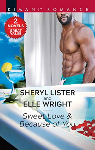 Sweet Love & Because of You (Hunters of Sacramento Book 2)  Sheryl Lister, Elle Wright