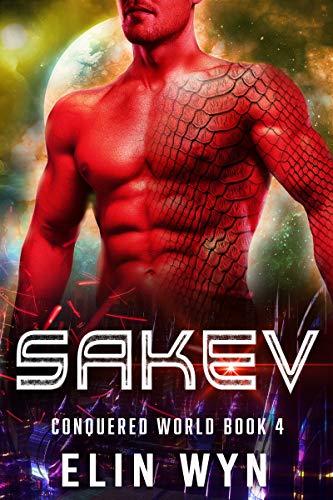 Sakev: A Sci/Fi Adventure Romance Elin Wyn