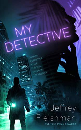 My Detective   Jeffrey Fleishman