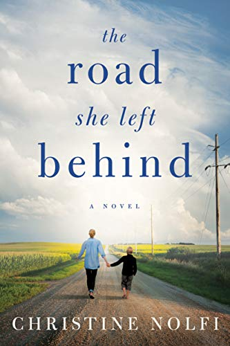 The Road She Left Behind Christine Nolfi