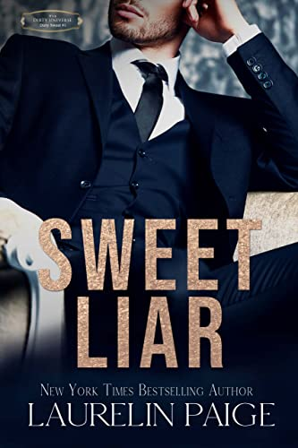 Sweet Liar (Dirty Sweet Book 1) Laurelin Paige