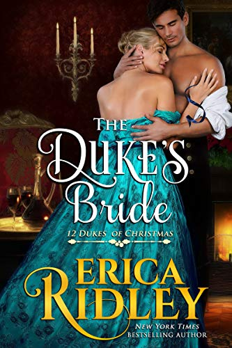 The Duke's Bride (12 Dukes of Christmas Book 6)  Erica Ridley