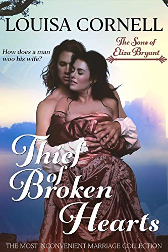 Thief of Broken Hearts (The Sons of Eliza Bryant #1)  Louisa Cornell