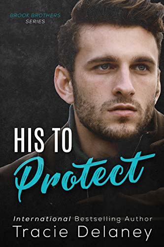 His to Protect Tracie Delaney