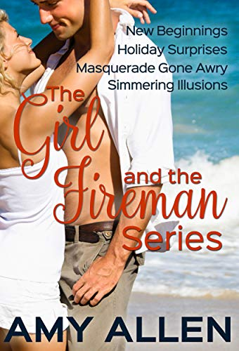 The Girl and the Fireman: The Complete Series Amy Allen