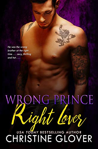 Wrong Prince, Right Lover Christine Glover