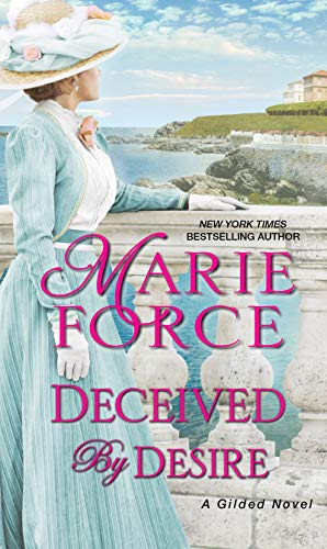 Deceived by Desire (Gilded Book 2)  Marie Force