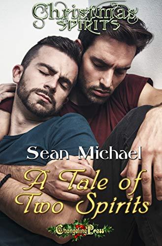 A Tale of Two Spirits Sean Michael