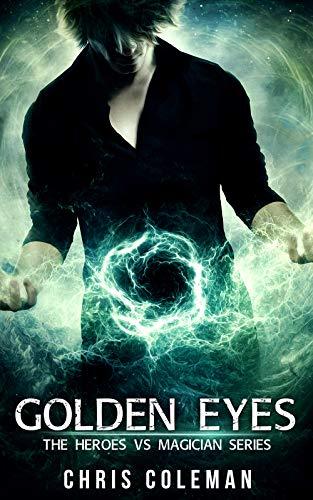 Golden Eyes  Chris Coleman