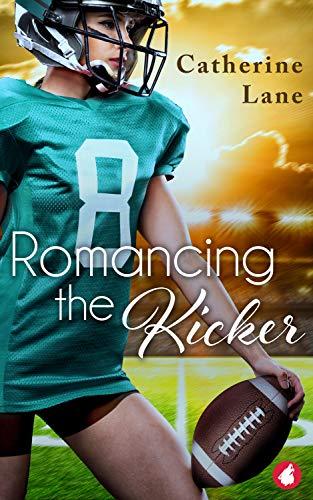 Romancing the Kicker Catherine Lane