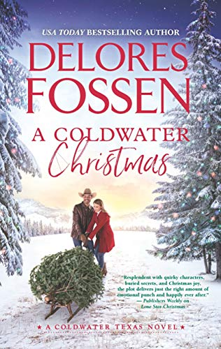 A Coldwater Christmas (A Coldwater Texas Novel Book 4)  Delores Fossen