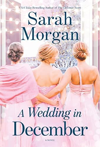 A Wedding in December  Sarah Morgan