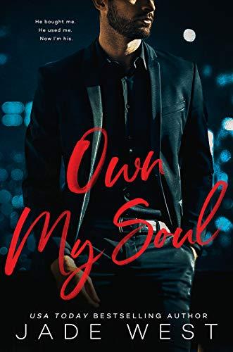 My Own Soul (A Sixty Days Novel #3) Jade West