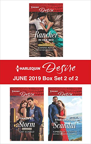 Harlequin Desire June 2019 - Box Set 2 of 2   Joanne Rock, Cat Schield, Kimberley Troutte