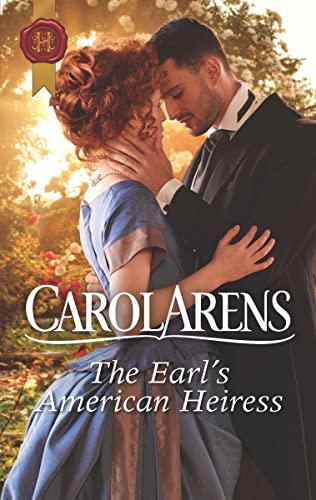 The Earl's American Heiress  Carol Arens