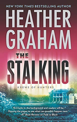 The Stalking (Krewe of Hunters Book 29) Heather Graham