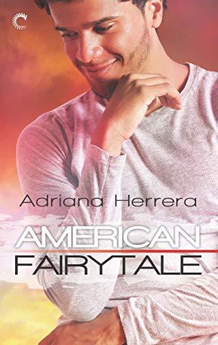 American Fairytale (Dreamers Book 2)  Adriana Herrera