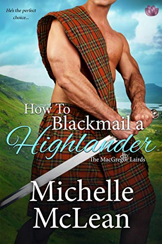 How to Blackail a Highlander Michelle McLean
