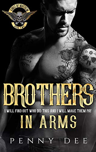 Brothers in Arms (The Kings of Mayhem MC Book 2) Penny Dee