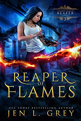 Reaper of Flames (The Artifact Reaper Saga Book 3) Jen L. Grey