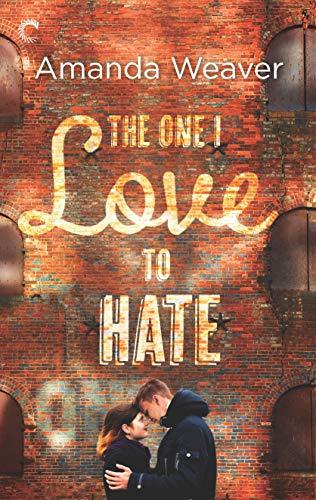 The One I Love to Hate (The Romano Sisters Book 1)  Amanda Weaver