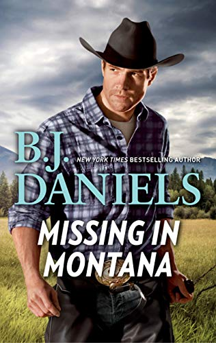 Missing in Montana (Whitehorse, Montana: Chisholm Cattle Company)   B.J. Daniels