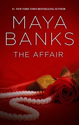 The Affair (The Anetakis Tycoons Book 3)  Maya Banks