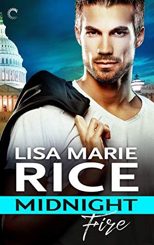Midnight Fire (Men of Midnight Book 4)  Lisa Marie Rice
