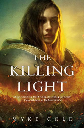The Killing Light (The Sacred Throne Book 3) Myke Cole