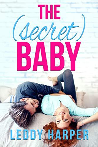 The (Secret) Baby  Leddy Harper