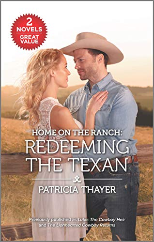 Home on the Ranch: Redeeming the Texan Patricia Thayer