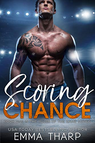 Scoring Chance (Rules of the Game #1) Emma Tharp