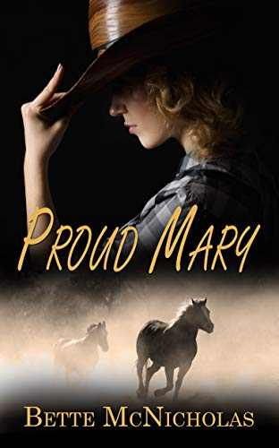 Proud Mary Bette McNicholas